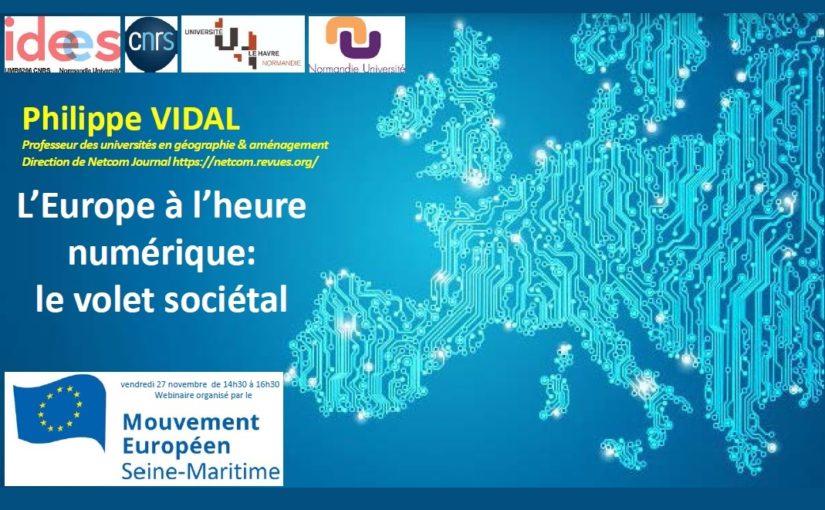 L'Europe à l'heure numérique: l'enjeu sociétal, la suite