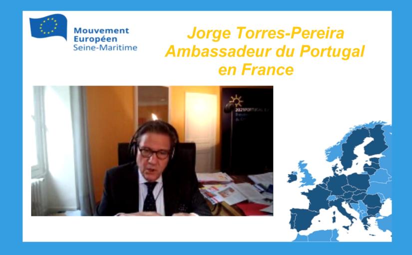 Synthèse intervention de Jorge Torres-Pereira, Ambassadeur du Portugal